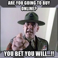 R. Lee Ermey - are you going to buy online? you bet you will...!!