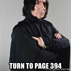 Snape -  Turn to page 394
