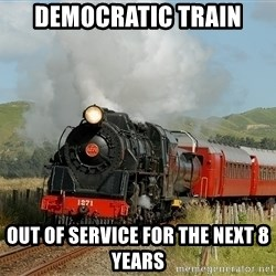 Success Train - democratic train out of service for the next 8 years