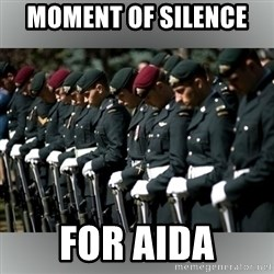 Moment Of Silence - Moment of silence  For Aida