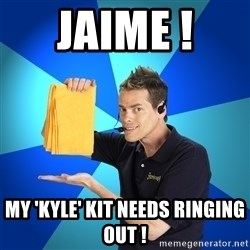 Shamwow Guy - Jaime !  My 'kyle' kit needs ringing out !