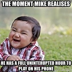 Evil Asian Baby - The MoMent Mike Realises He has a full uninterupted hour to play on his phone