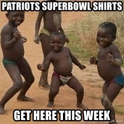 Dancing african boy - Patriots superbowl shirts  Get here this week