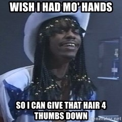 Rick James It's A celebration - Wish I had mo' hands so i can give that hair 4 thumbs down