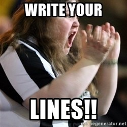 Screaming Fatty - WRITE YOUR LINES!!