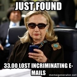 Hillary Clinton Texting - just found 33,00 lost incriminating e-mails
