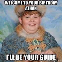 welcome to the internet i'll be your guide - Welcome to your birthday athan I'll be your guide