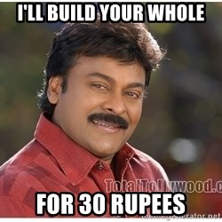 Typical Indian guy - I'll build your whole for 30 Rupees