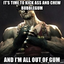 Duke Nukem Forever - It's time to kick ass and chew bubblegum and I'm all out of gum