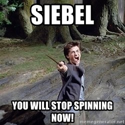 Pissed off Harry - Siebel You will STOP spinning now!