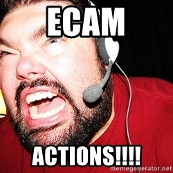 Angry Gamer - Ecam Actions!!!!