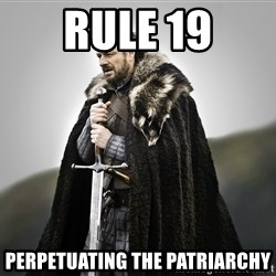ned stark as the doctor - rule 19 perpetuating the patriarchy
