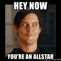 Tobey_Maguire - Hey Now You're an Allstar