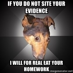 Depression Dog - if you do not site your EVIDENCE  i will for real eat your homework