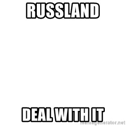 Deal With It - Russland Deal with it