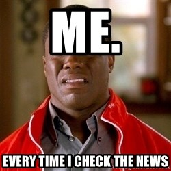 Kevin hart too - me. Every time I check the news