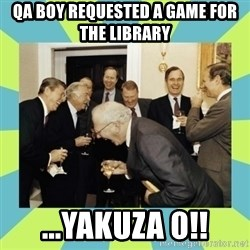 reagan white house laughing - Qa boy requested a game for the library ...yakuza 0!!