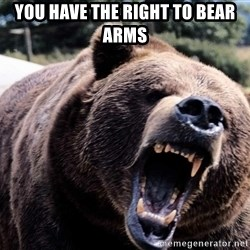 Bear week - you have the right to bear arms