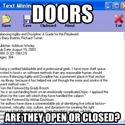 Text - Doors Are they open or closed?