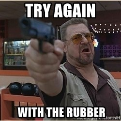 WalterGun - Try again  with THE rubber