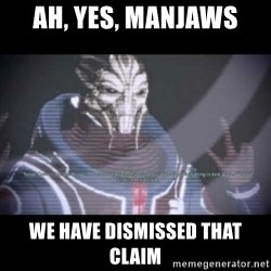 Ah, Yes, Reapers - Ah, yes, manjaws We have dismissed that claim