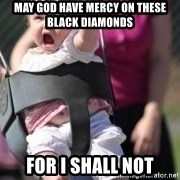little girl swing - May God have mercy on these black diamonds For I shall not