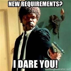 Jules Say What Again - new requirements? I dare you!