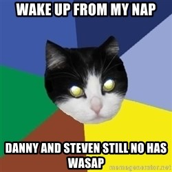 Winnipeg Cat - wake up from my nap danny and steven still no has wasap
