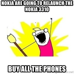 clean all the things blank template - Nokia Are Going To Relaunch The Nokia 3310 BUY ALL THE PHONES