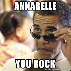 Obamawtf - Annabelle you rock