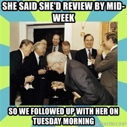 reagan white house laughing - She Said She'd review by mid-week So we followed up with her on Tuesday Morning