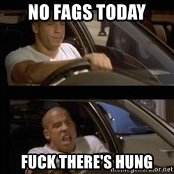 Vin Diesel Car - no fags today fuck there's hung