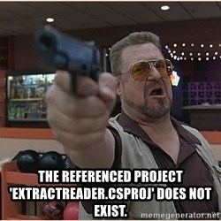 WalterGun -  The referenced project 'ExtractReader.csproj' does not exist.