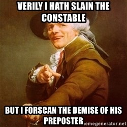 Joseph Ducreux - Verily I hath slain the constable But i forscan the demise of his preposter