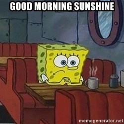 Coffee shop spongebob - good morning sunshine