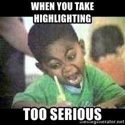 Black kid coloring - When you take highlighting Too serious