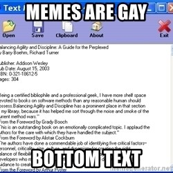 Text - Memes ARe gay  Bottom text