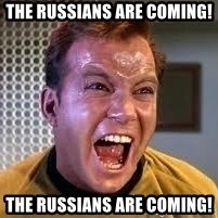 Screaming Captain Kirk - The Russians are comIng! The russians are coming!