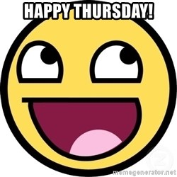 Awesome Smiley - happy thursday!