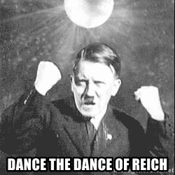 Disco Hitler -  dance the dance of reich