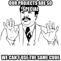 neil degrasse tyson reaction - Our projects are so special we can't use the same code
