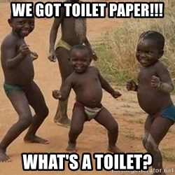 Dancing African Kid - we got toilet paper!!! what's a toilet?