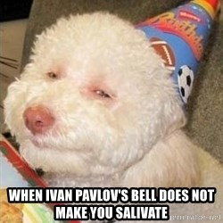 Troll dog -  When Ivan Pavlov's Bell does not make you salivate