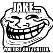 Troll Face in RUSSIA! - jake... you just got trolled.