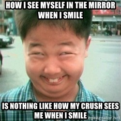 Lolwtf - how i see myself in the mirror when i smile is nothing like how my crush sees me when i smile
