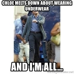 Leonardo DiCaprio Walking - Chloe melts Down about wearing underwear And i'm all...