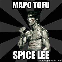Bruce Lee Figther - Mapo tofu Spice lee
