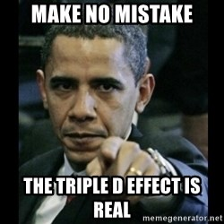 obama pointing - Make no mistake the triple d effect is real