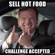 Barney Stinson - SEll hot food challenge accepted