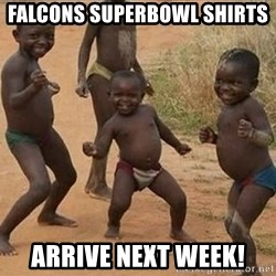 Dancing African Kid - Falcons superbowl sHirts Arrive next week!
